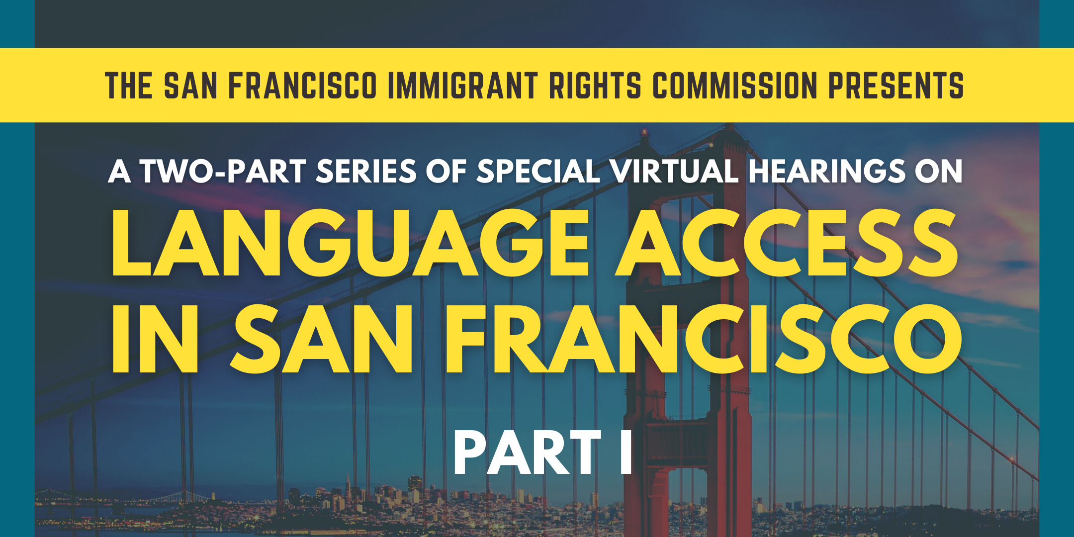 San Francisco Immigrant Rights Commission Special Hearing on Language Access